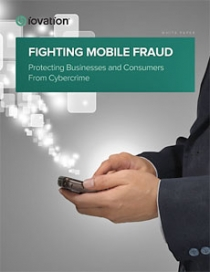 "iovation Releases ""Fighting Mobile Fraud"" White Paper That Details Increase in Mobile Fraud"